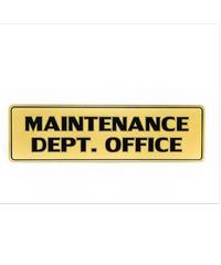 Cityart nameplate ป้าย MAINTENANCE DEPT. OFFICE SGB9101 สีทอง